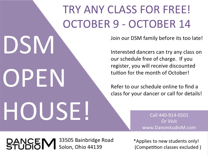 Dance Studio M - DSM Open House - October 9 - 14  Click for details!